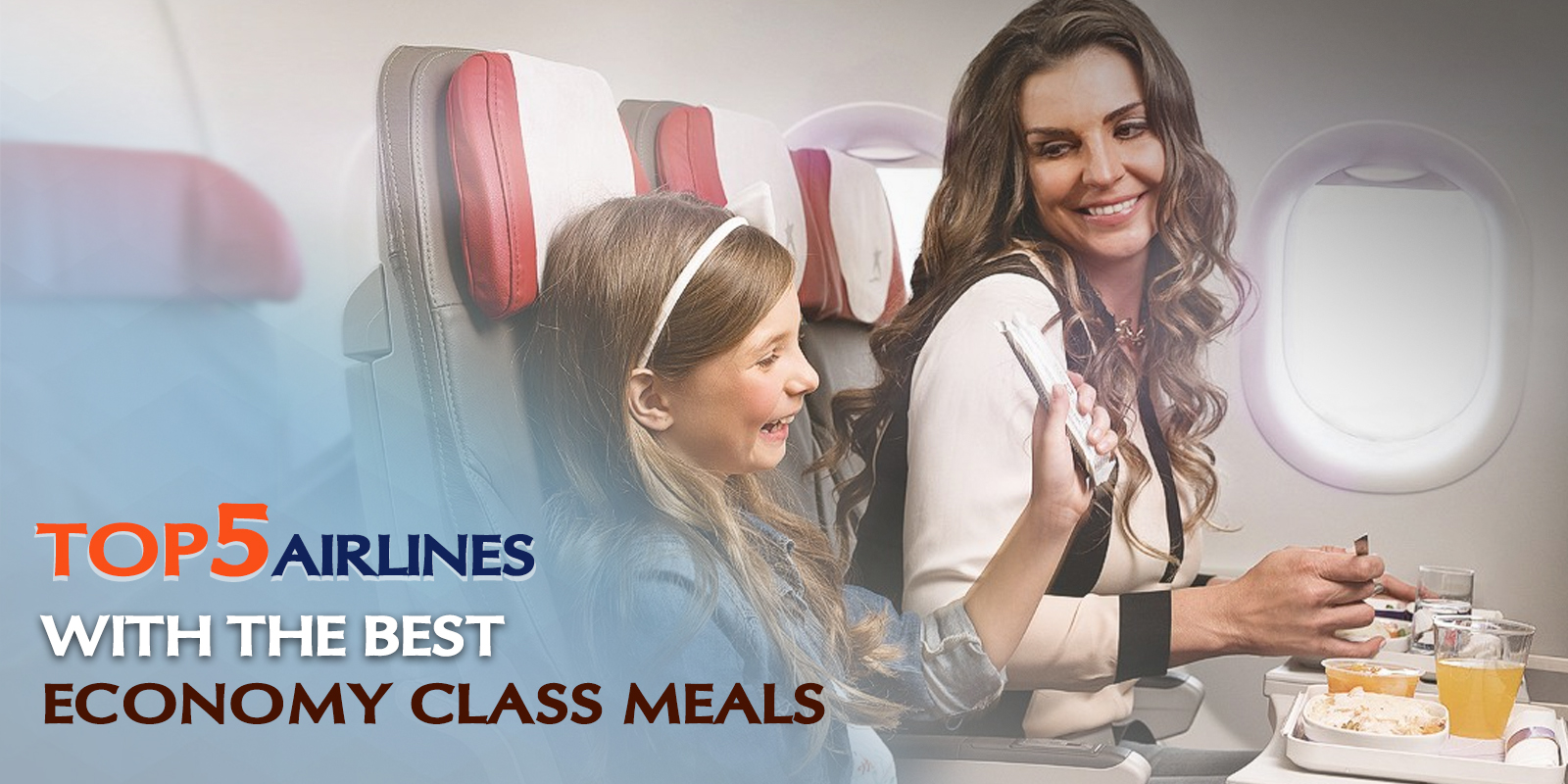Top 5 Airlines With The Best Economy Class Meals