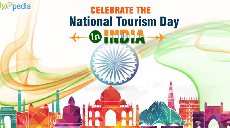 Celebrate Indian National Tourism Day