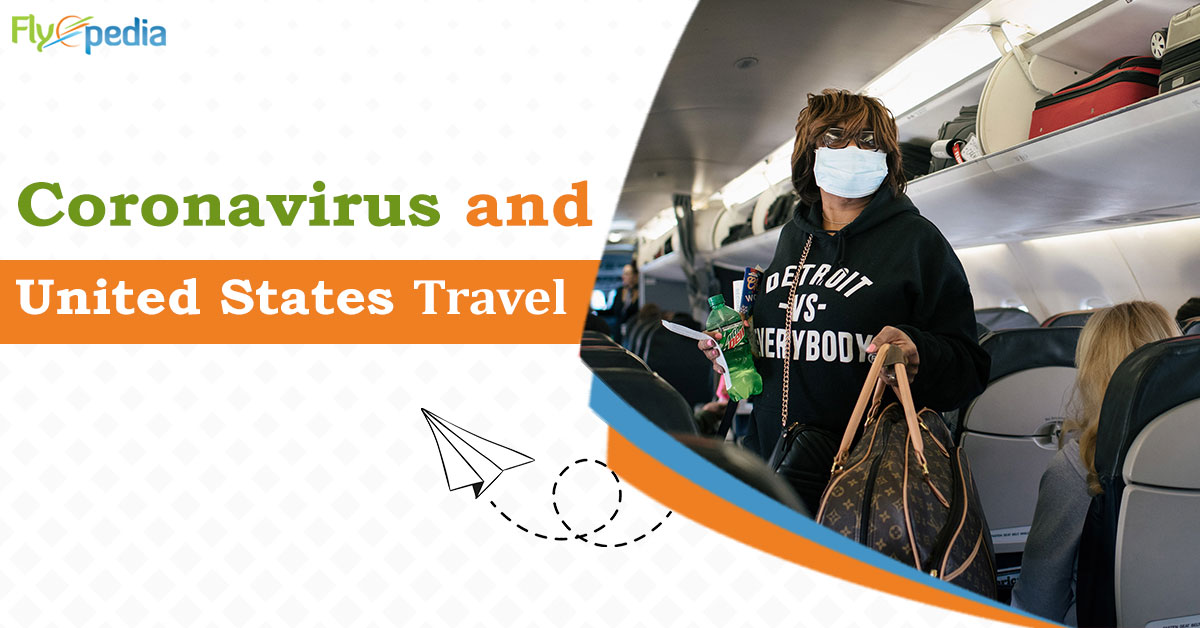 Safe travel during Coronavirus To and From the United States